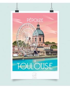 Affiche Toulouse Pépouze